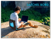 Satchel Bord - Work Comfortably, Anywhere